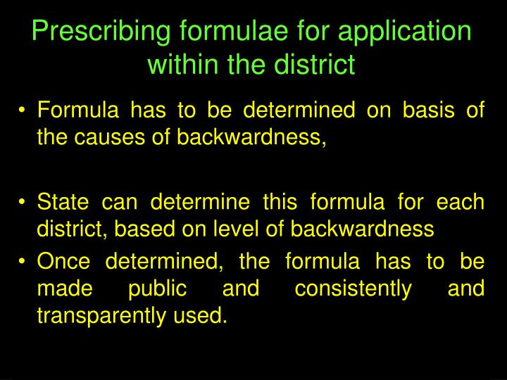 Prescribing formulae for application within the district