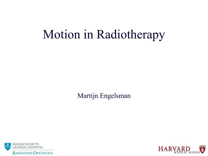 motion in radiotherapy n.