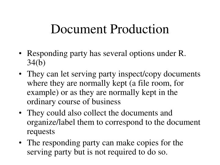 Document Production