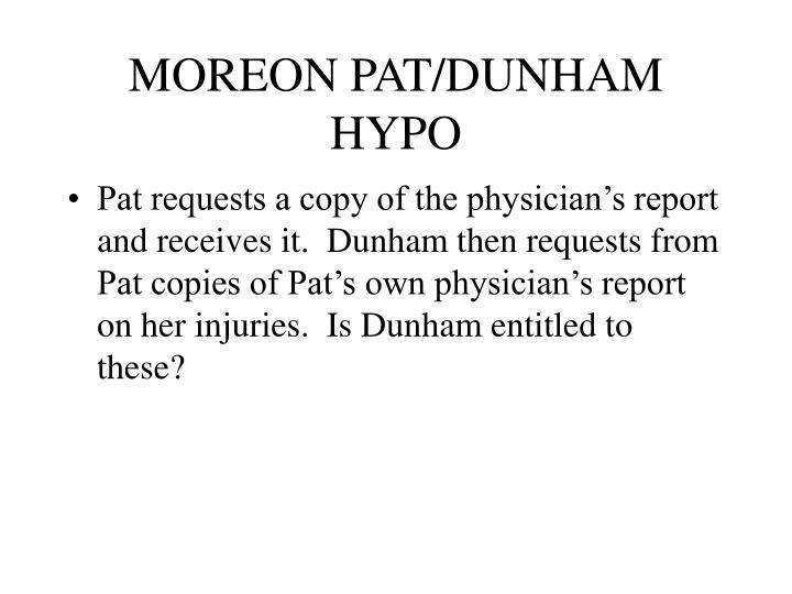 MOREON PAT/DUNHAM HYPO
