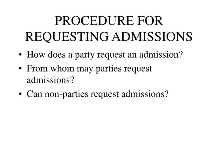 PROCEDURE FOR REQUESTING ADMISSIONS