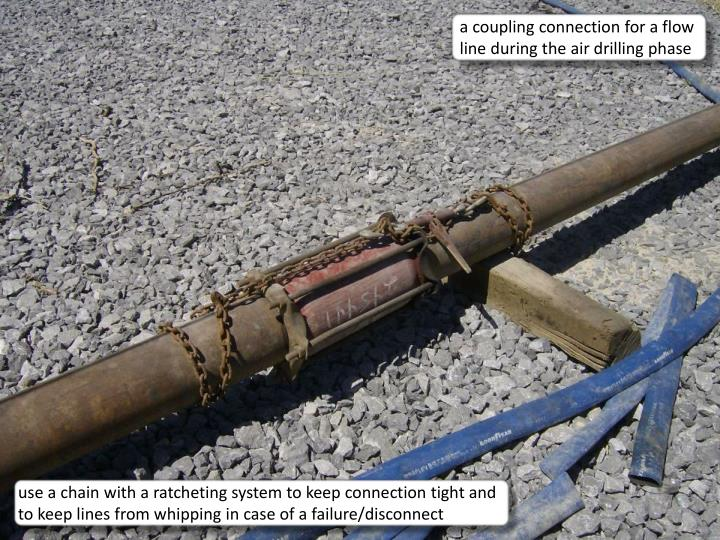a coupling connection for a flow line during the air drilling phase