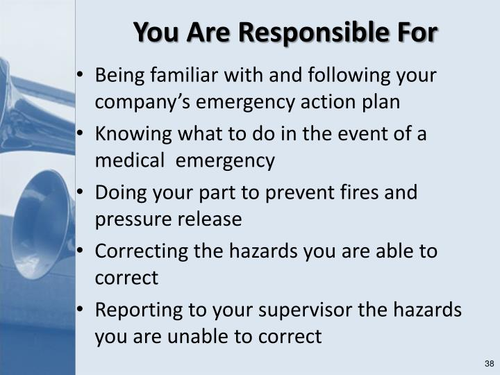 You Are Responsible For