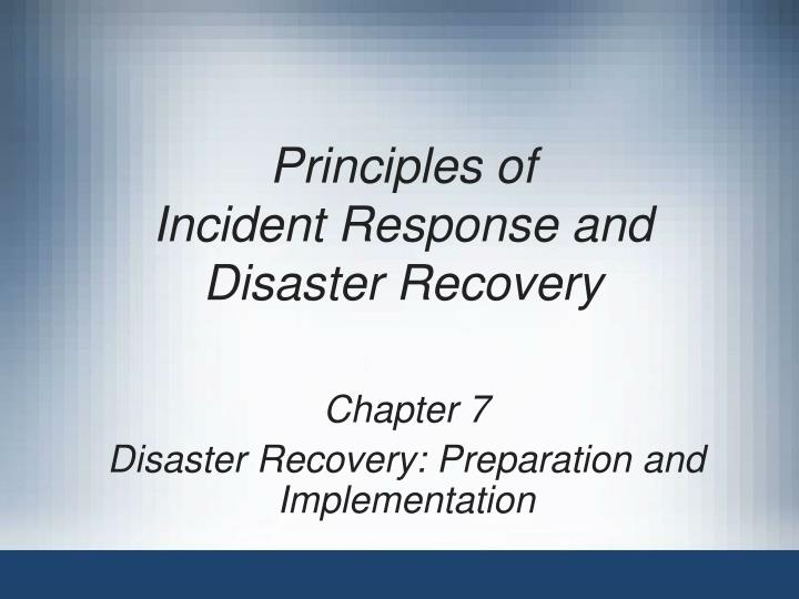 principles of incident response and disaster recovery n.