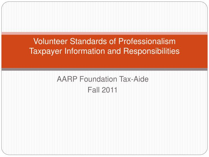 volunteer standards of professionalism taxpayer information and responsibilities n.