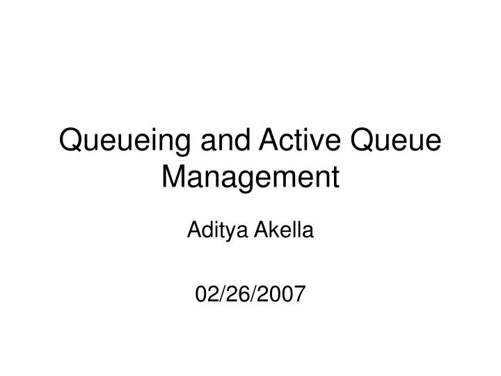 queueing and active queue management n.