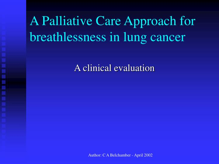 a palliative care approach for breathlessness in lung cancer n.