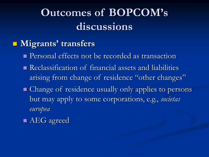 Outcomes of bopcom s discussions