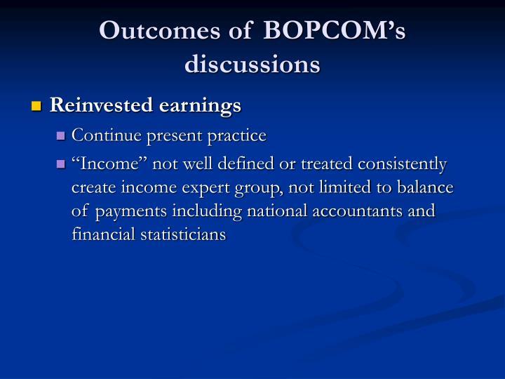 Outcomes of BOPCOM's discussions