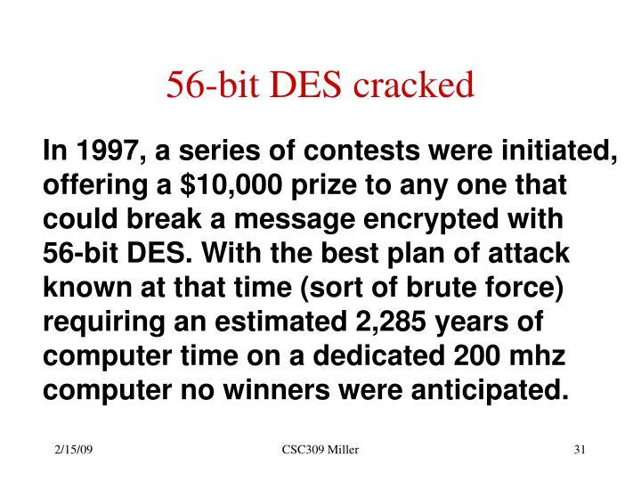 56-bit DES cracked