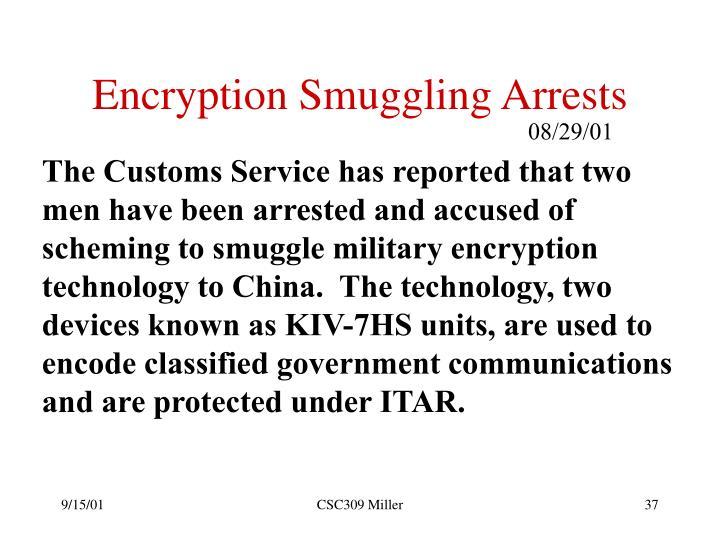 Encryption Smuggling Arrests