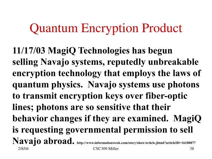 Quantum Encryption Product