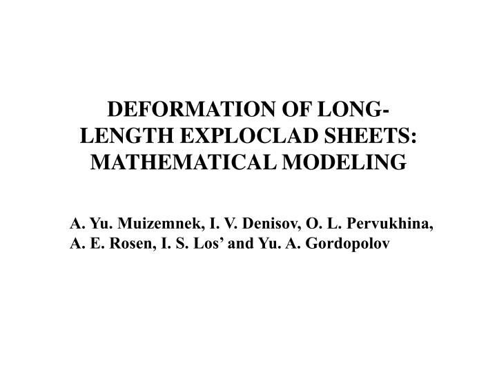 DEFORMATION OF LONG-LENGTH EXPLOCLAD SHEETS: MATHEMATICAL MODELING