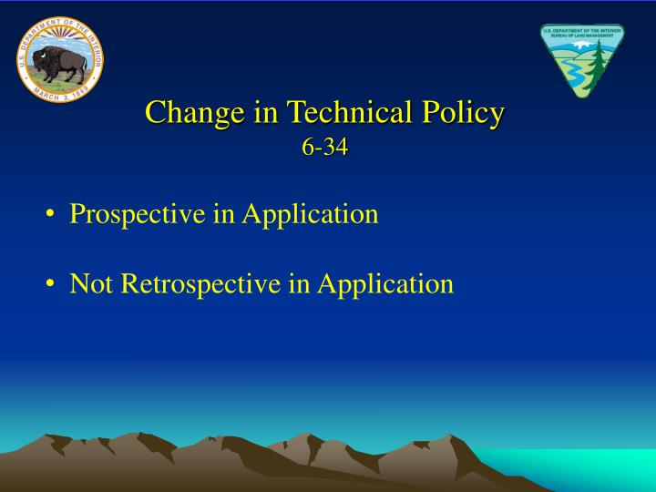 Change in Technical Policy