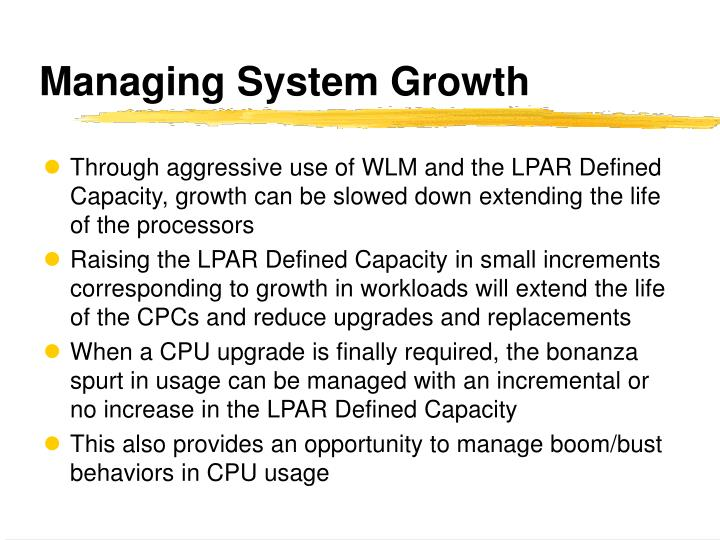 Managing System Growth