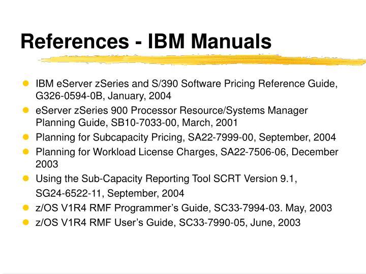 References - IBM Manuals