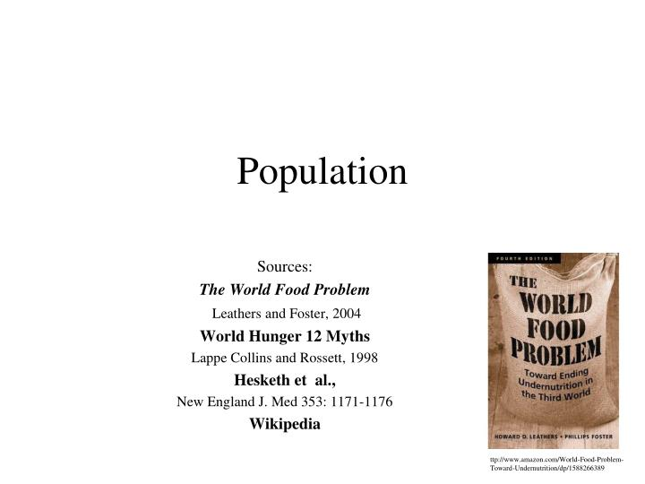 essays on overpopulation and world hunger World hunger and poverty in developing countries politics essay world hunger is one of the main published on the uk essays website then.