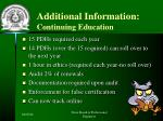 additional information continuing education
