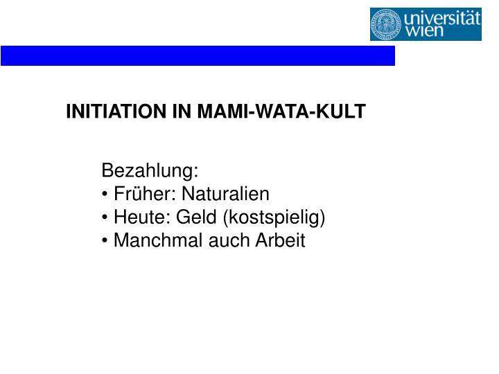 INITIATION IN MAMI-WATA-KULT