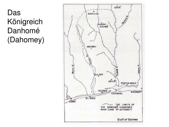 Das Königreich Danhomé (Dahomey)