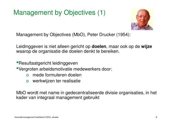 management by objectives drucker Management by objectives as popularised by drucker and taught in business  schools has a place in every organization.