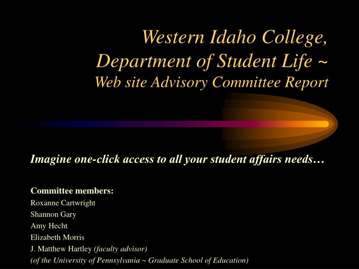 western idaho college department of student life web site advisory committee report n.