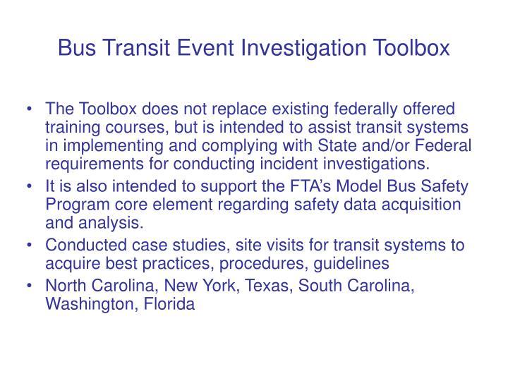 Bus transit event investigation toolbox1