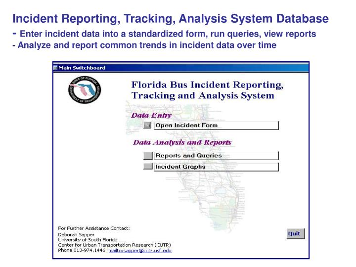 Incident Reporting, Tracking, Analysis System Database