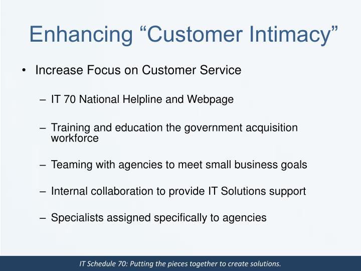 "Enhancing ""Customer Intimacy"""