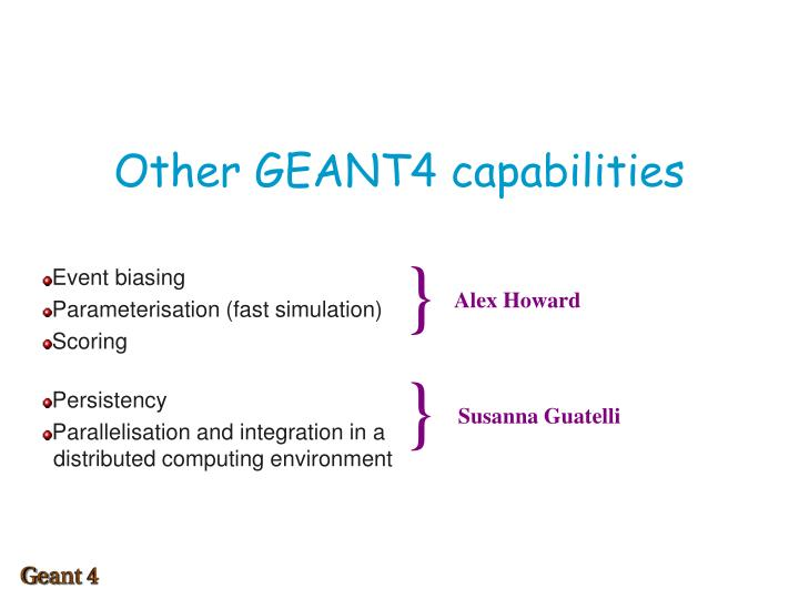 other geant4 capabilities n.