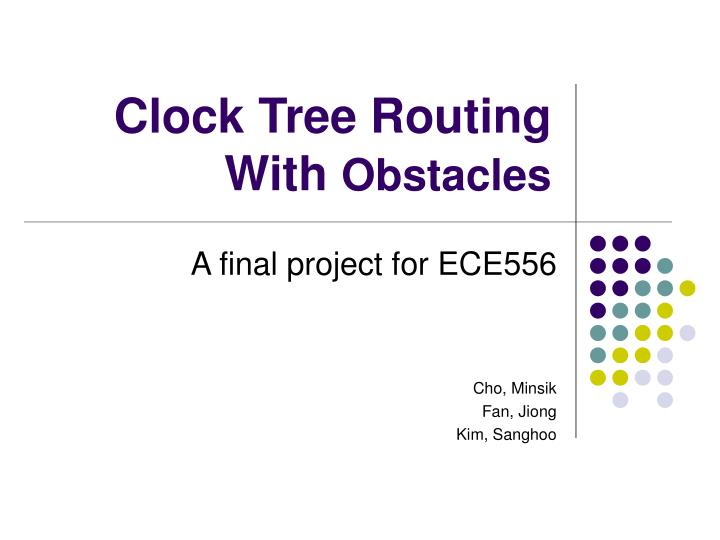 clock tree routing with obstacles n.