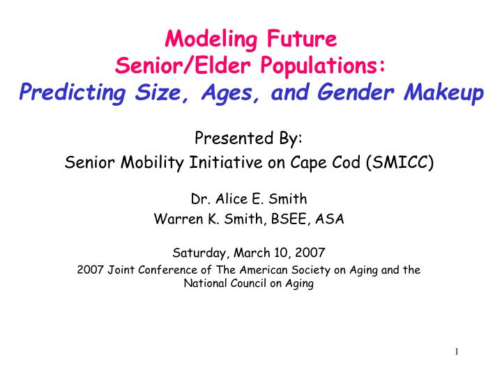 modeling future senior elder populations predicting size ages and gender makeup n.