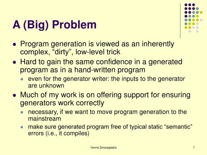 A (Big) Problem