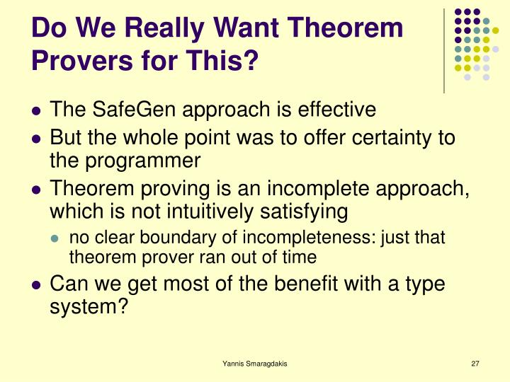 Do We Really Want Theorem Provers for This?