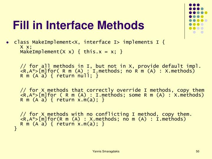 Fill in Interface Methods
