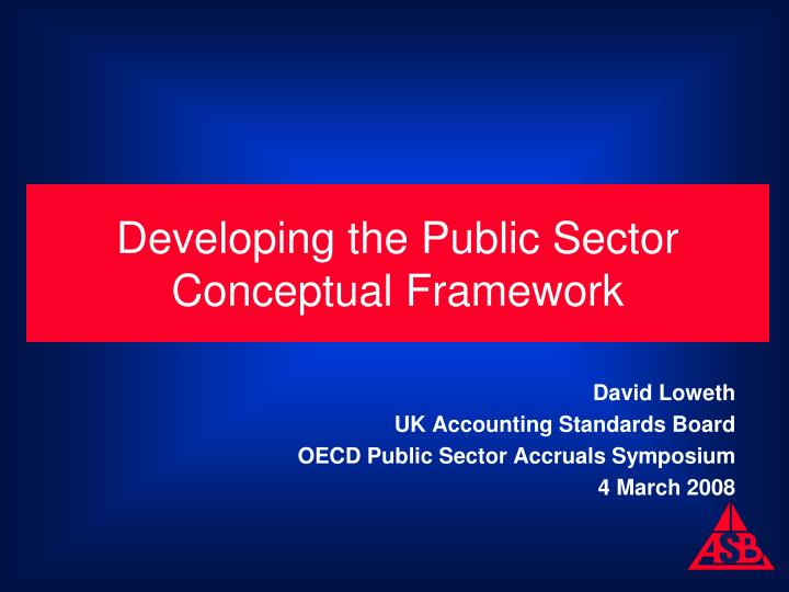 Developing the public sector conceptual framework