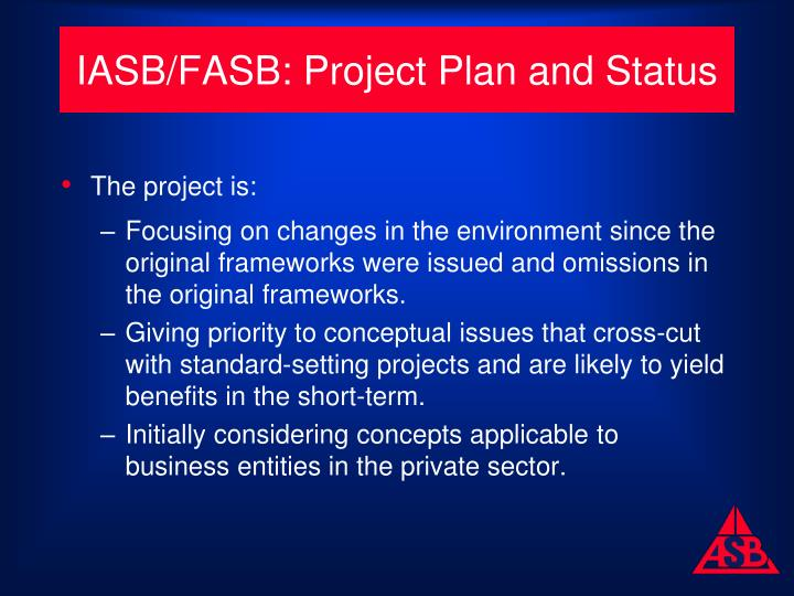 IASB/FASB: Project Plan and Status