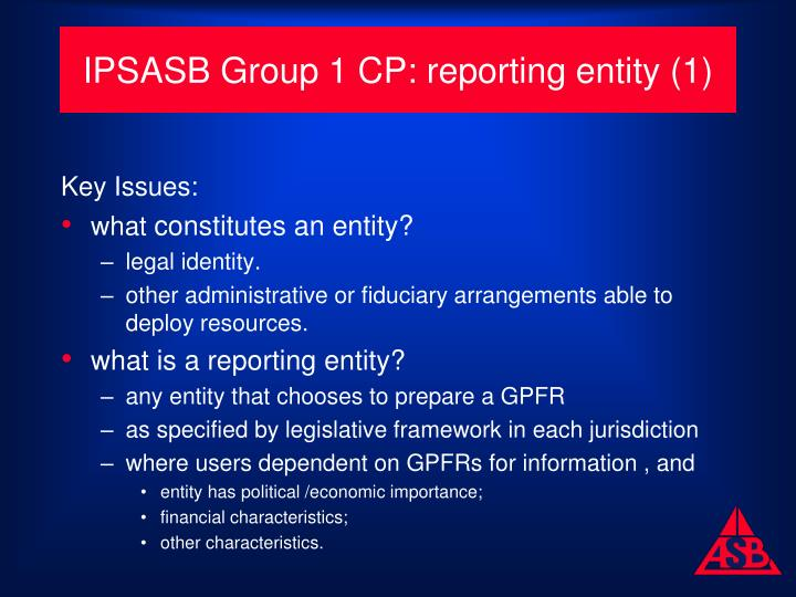 IPSASB Group 1 CP: reporting entity (1)