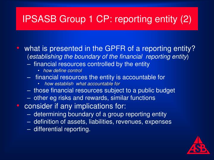 IPSASB Group 1 CP: reporting entity (2)