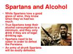 spartans and alcohol