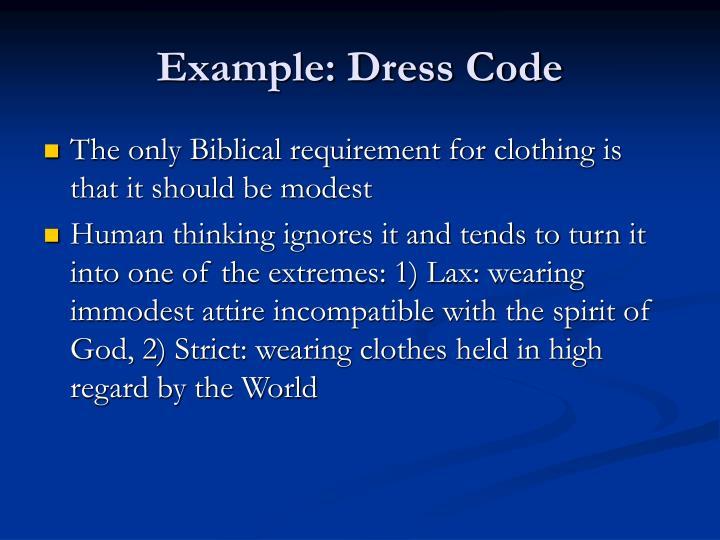Example: Dress Code
