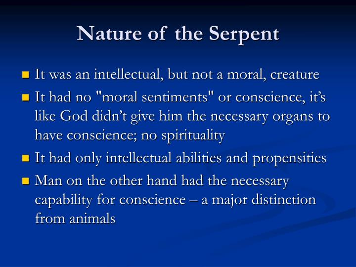 Nature of the Serpent