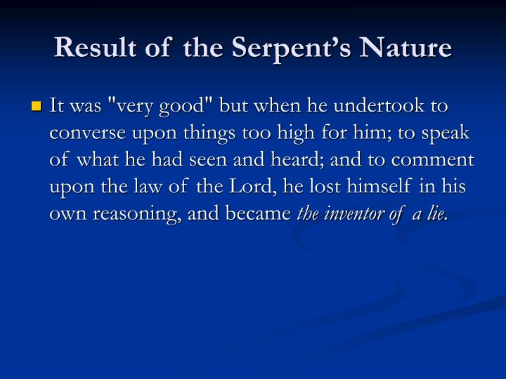 Result of the Serpent's Nature