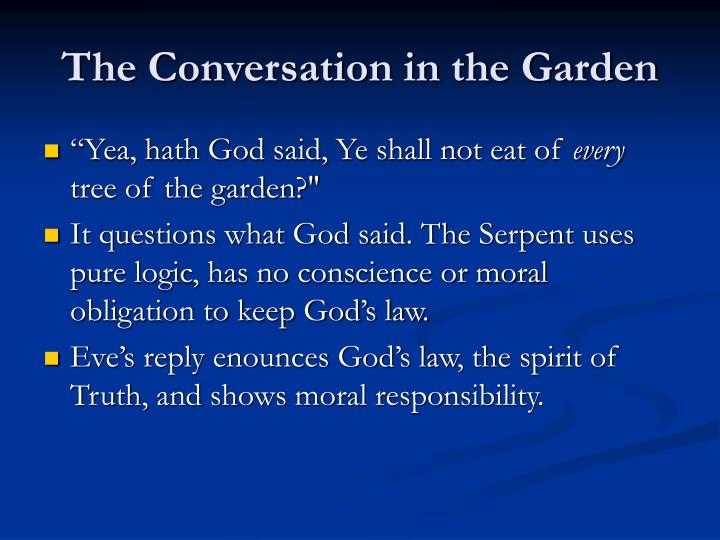 The Conversation in the Garden