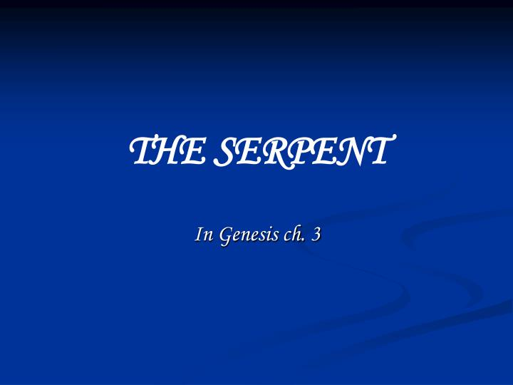 the serpent n.