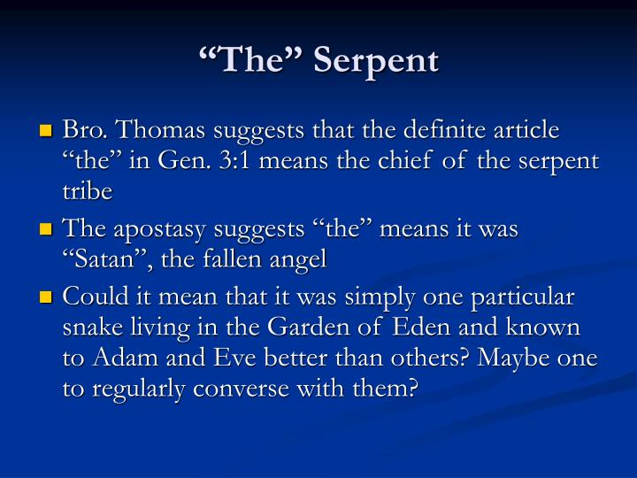 """""""The"""" Serpent"""