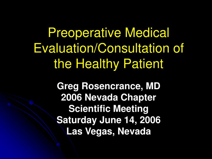preoperative medical evaluation consultation of the healthy patient n.