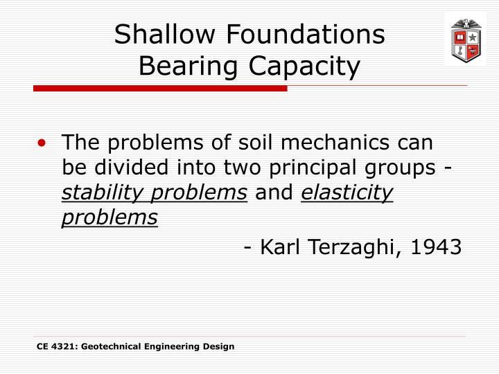 Shallow foundations bearing capacity
