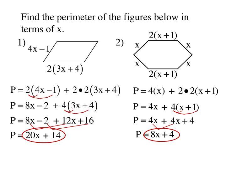 Find the perimeter of the figures below in