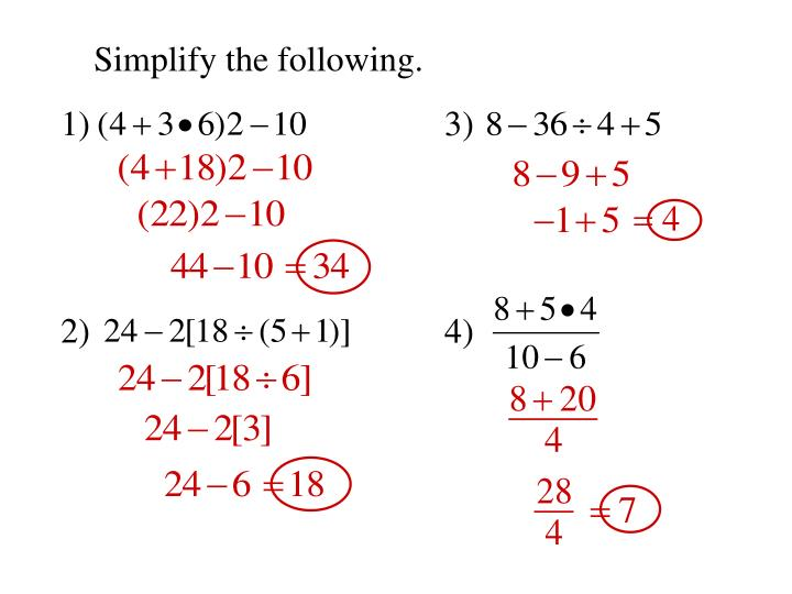 Simplify the following.
